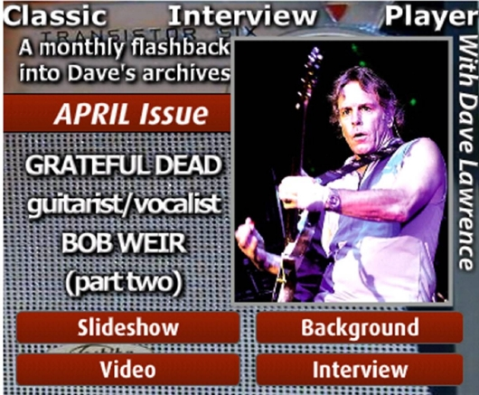 Hear part two of the Dave Lawrence interview with Grateful Dead legend Bobby Weir